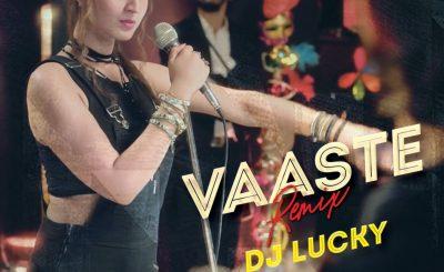 Dj Lucky, Vaaste Dhvani Bhanushali Dj Lucky Remix, Dj Lucky Remix, Vaaste Remix, Bollywood Song, Bollywoodremix