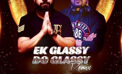 Ek Glassy Do Glassy Remix, Bollywood Brothers, Dj Sunny Gera, Dj Sunny Gera Remix,, Dj Downloads, Bollywood Remix, Bollywood Remixes, Bollywood Album
