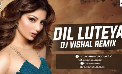 Jihne Mera Dil Luteya Remix Dj Vishal, Dj Vishal, Punjabi Remix Music, Punjabi Remix, Dj Vishal Remixes, Bollywood Remix