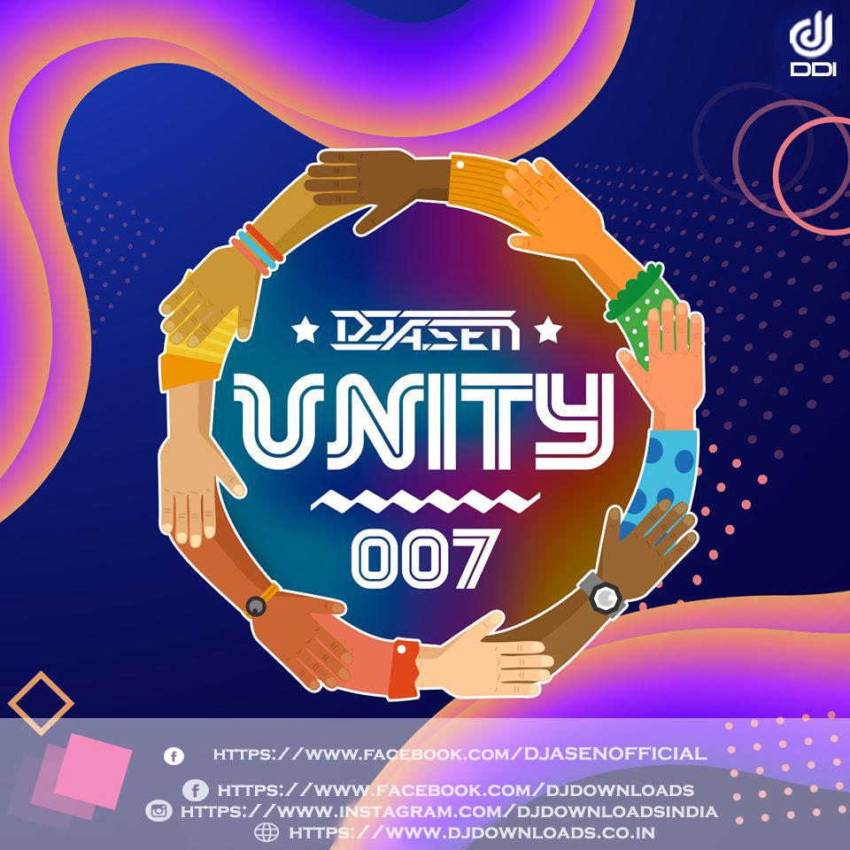 Unity 007, DJ A Sen, DJ A Sen Album, DJ A Sen Remixes, Unity 007, Bollywood Remixes, Bollywood Remix, Bollywood Remix Album