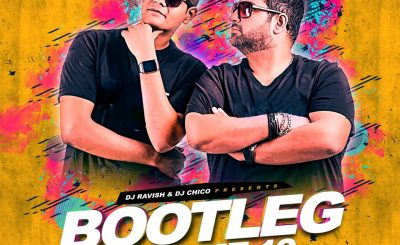 Bootleg Vol. 19, DJ Ravish & DJ Chico, Dj Ravnish Remix, Dj Chico Remix, Dj Ravnish Remix Album, Dj Chico Remix Album, Bollywood Song, Bollywood Remix Song, Bollywood Remixes old, Remix Songs