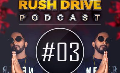Rush Drive Podcast Episode #03, Mr Jammer, Rush Drive Episode, bollywoodremixes, bollywoodremixmusic, singlesongs