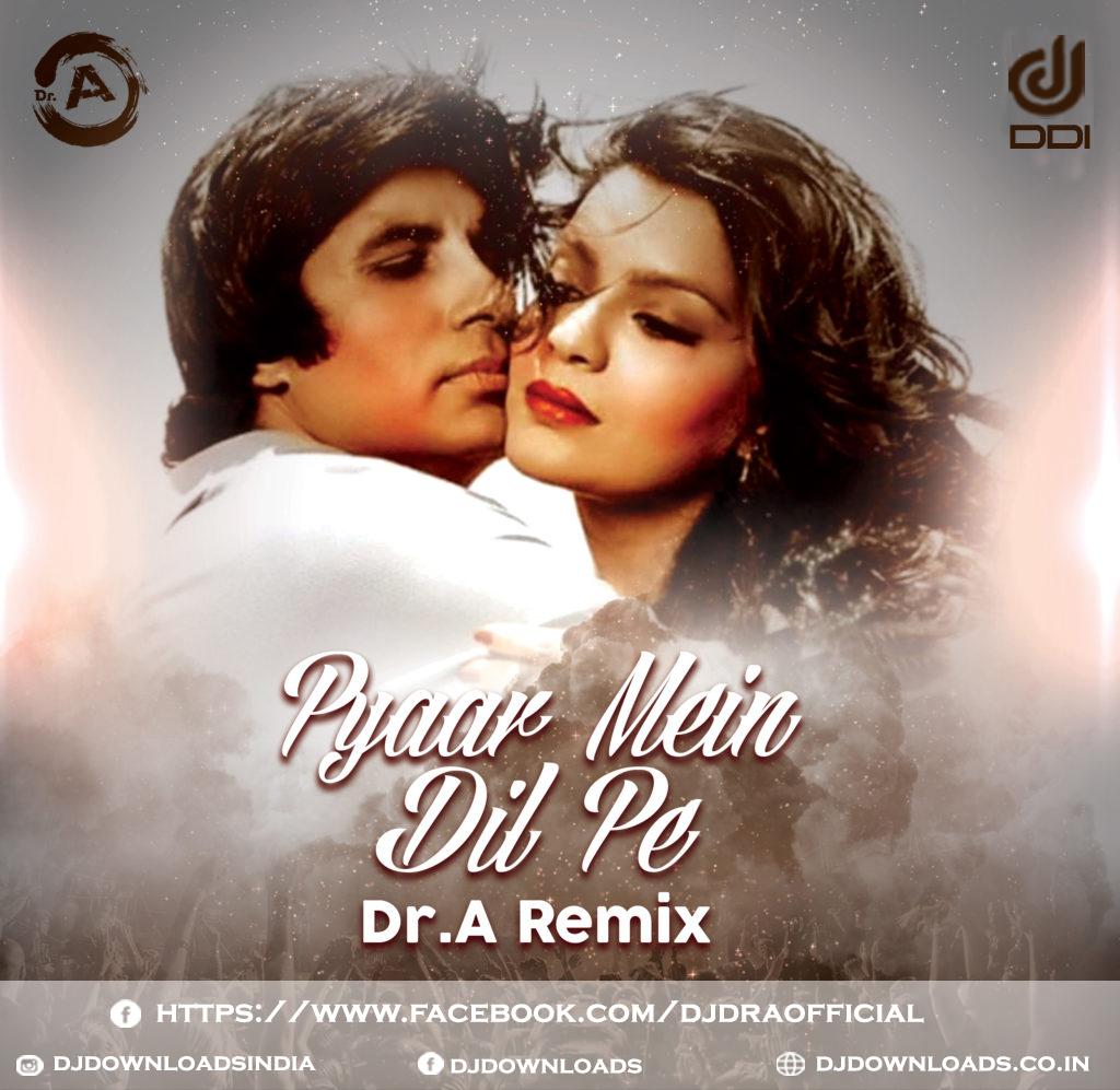 Pyaar Mein Dil Pe Maar De Goli, Dr A Remix, Dr A Pyaar Mein Dil Pe Maar De Goli, Bollywood Song, Bollywood Remix Song, Bollywood Remixes, Old remix Songs