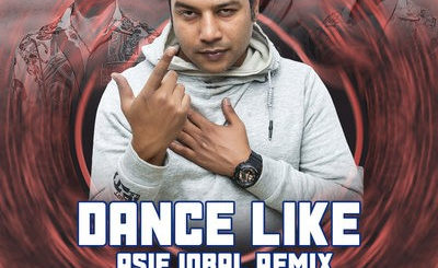 DANCE LIKE (REMIX) - HARDY SANDHU - ASIF IQBAL