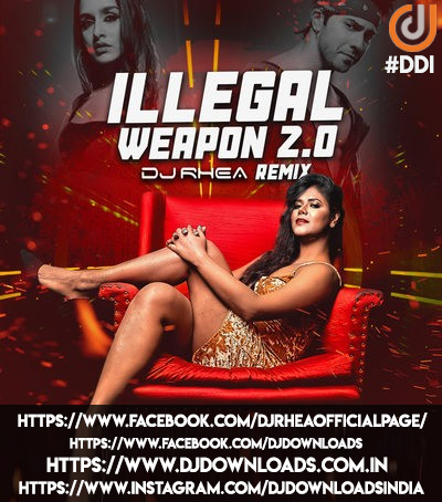 ILLEGAL WEAPON 2.0 (REMIX) - DJ RHEA
