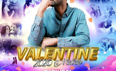 VALENTINE MASHUP (2020) - DJ DHARAK
