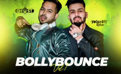BOLLYBOUNCE VOL.1 - DJ GHOST X DJ AKSHAY RANA