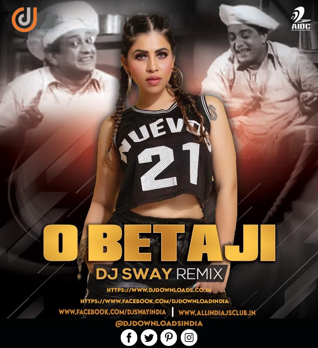 O BETA JI (REMIX) - DJ SWAY