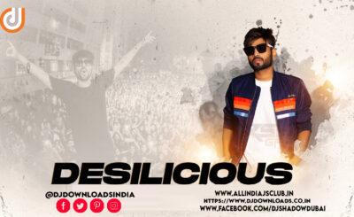 DESILICIOUS-102-DJ-SHADOW-DUBAI